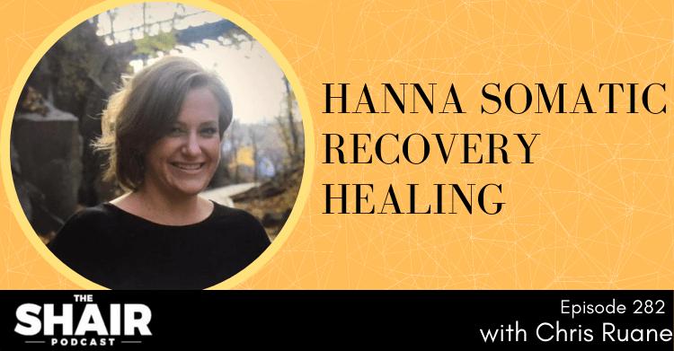 Hanna Somatics healing