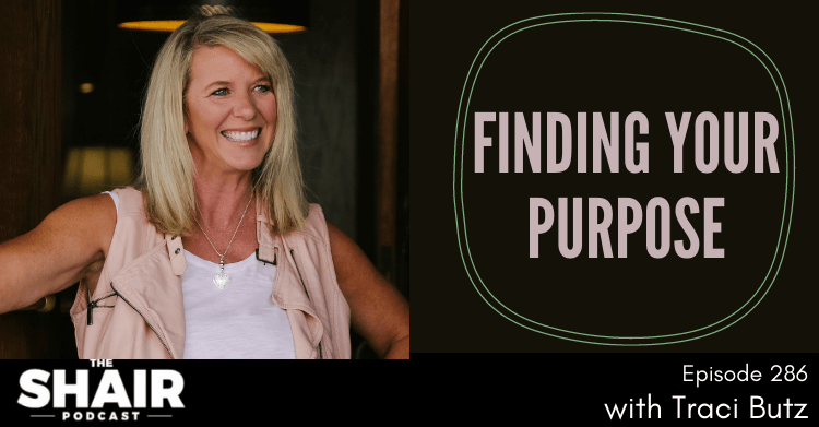 finding your purpose traci butz