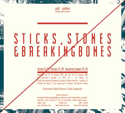 will guthrie | solo - sticks, stones & breaking bones