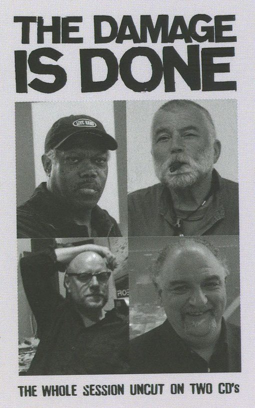 Joe McPhee | Peter Brötzmann | Kent Kessler | Michael Zerang | The Damage Is Done | nottwo records