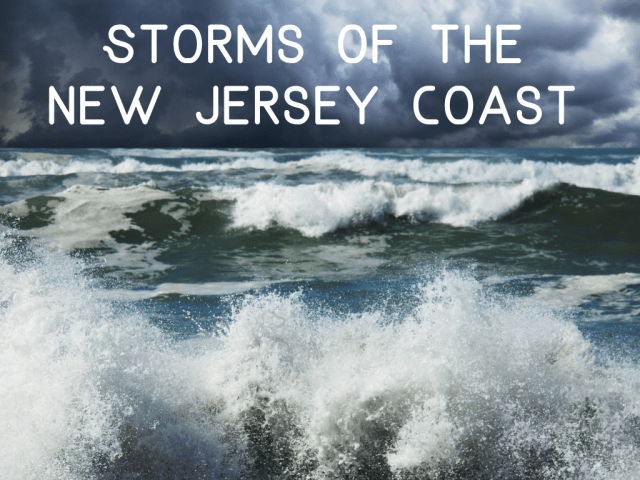 Storms of the New Jersey coast