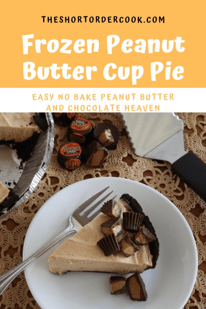 Frozen Peanut Butter Cup Pie Pinterest The Short Order Cook