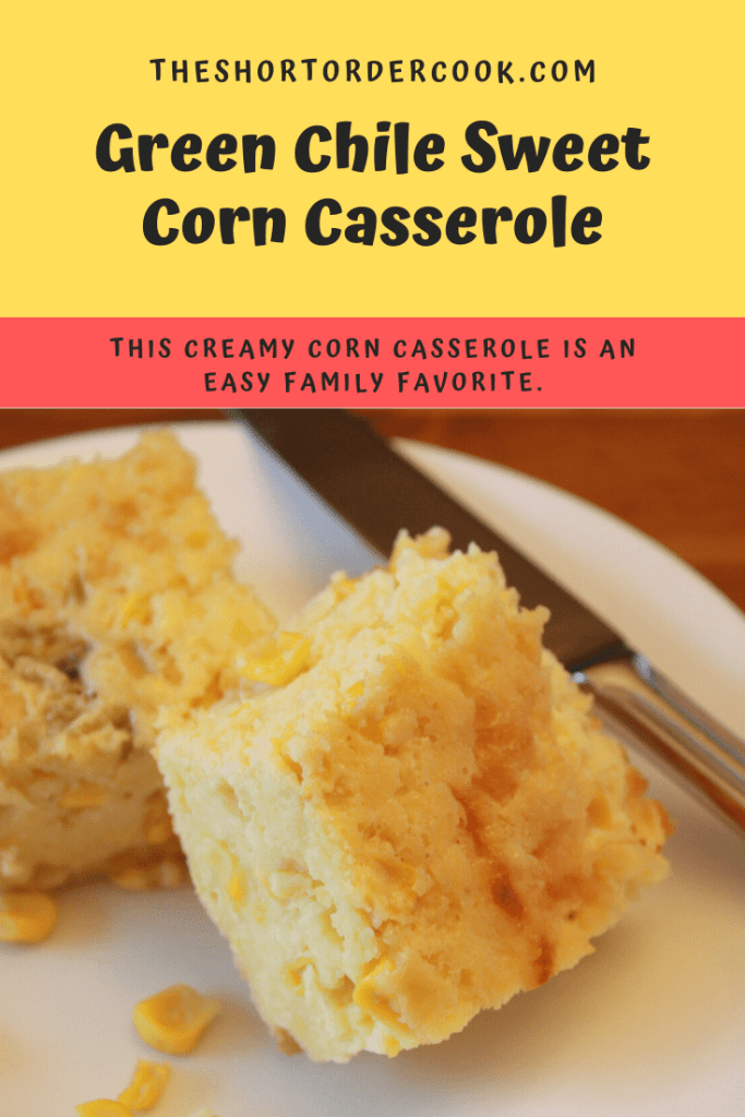 Green Chile Sweet Corn Casserole