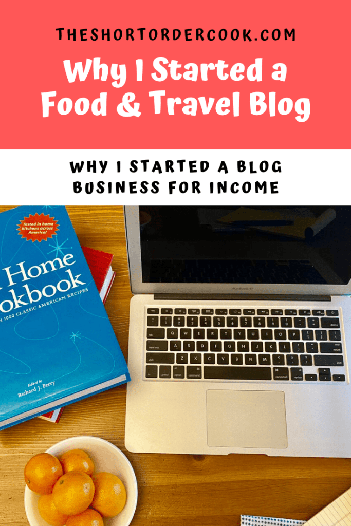 Why I Started a Food & Travel Blog