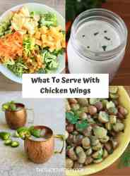 WHAT TO SERVE WITH CHICKEN WINGS with 4 images for broccoli salad, ranch dressing, spicy moscow mule and french potato salad