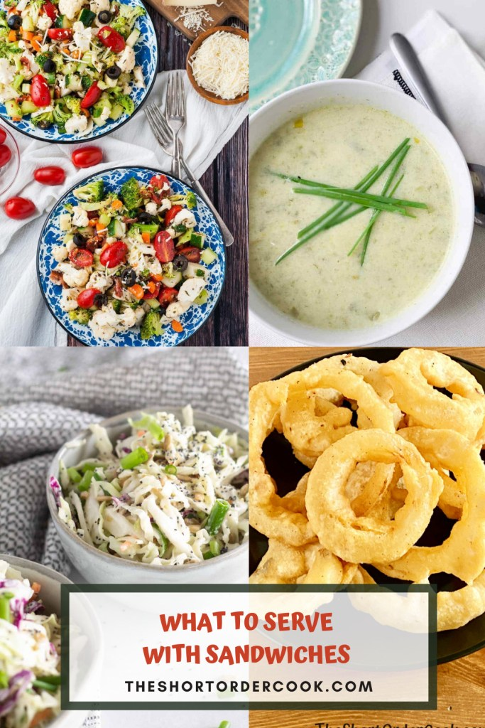 What to Serve with Sandwiches PIN 4 images of recipes including vegetable salad, leek soup, onion rings, and keto coleslaw