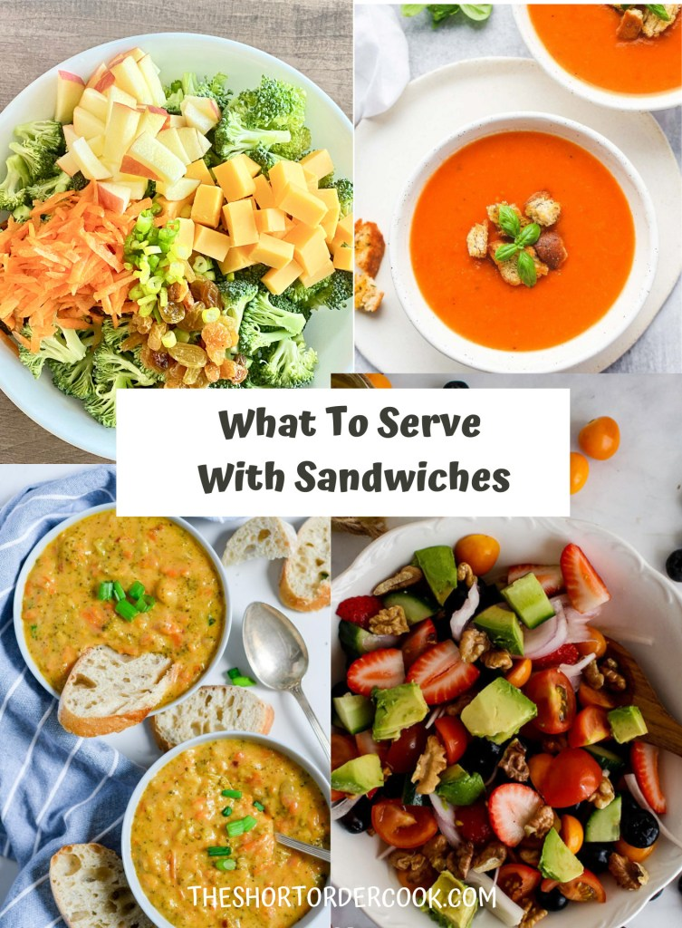 What to Serve with Sandwiches PN1 3 recipe images for broccoli salad, tomato soup, broccoli cheese soup and fruit salad