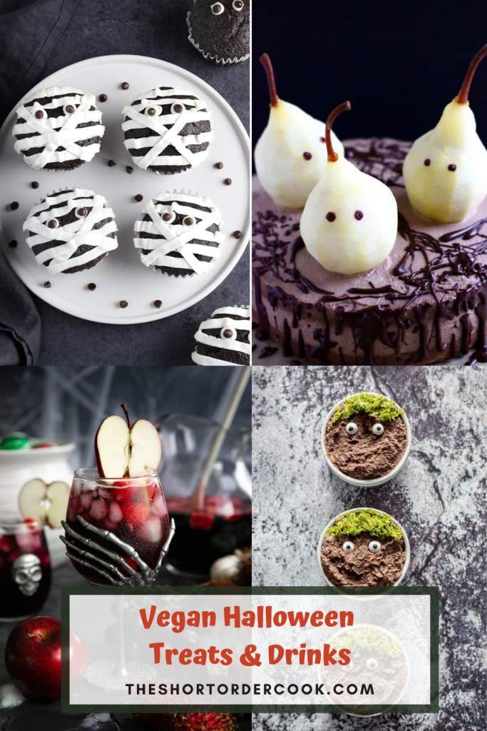 Vegan Halloween Treats & Drinks PIN 4 images for vegan mummy cakes a pear ghost cake a red scary cocktail and monster treats
