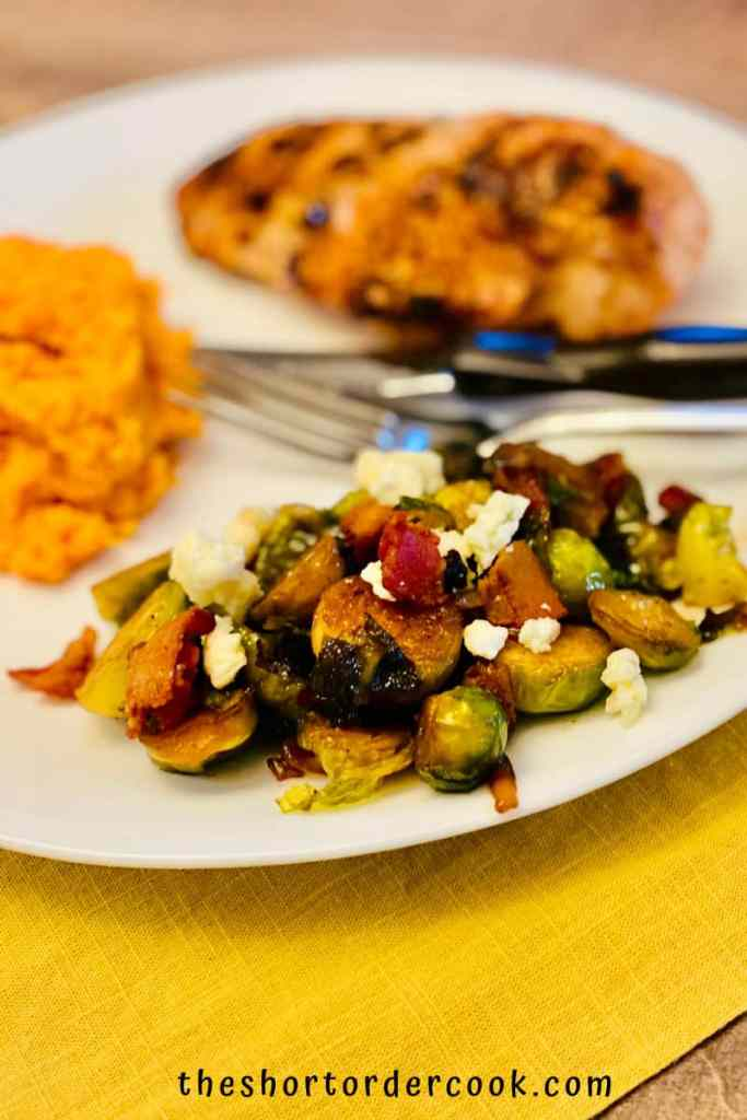 Caramelized Brussel Sprouts with Brown Sugar, Bacon, & Blue Cheese ready to eat with chicken and whipped sweet potatoes