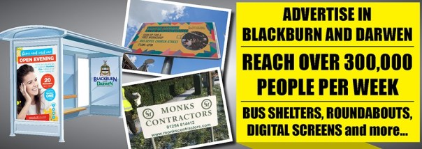 Advertise in Blackburn with Darwen and reach over 300,000 people per week on bus shelters, roundabouts and digital screens.