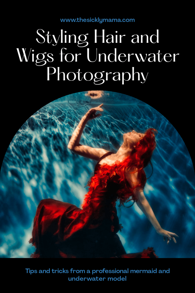 styling hair underwater and wigs for photography and modelling professional mermaid the sickly mama