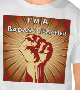 Bad Ass teacher
