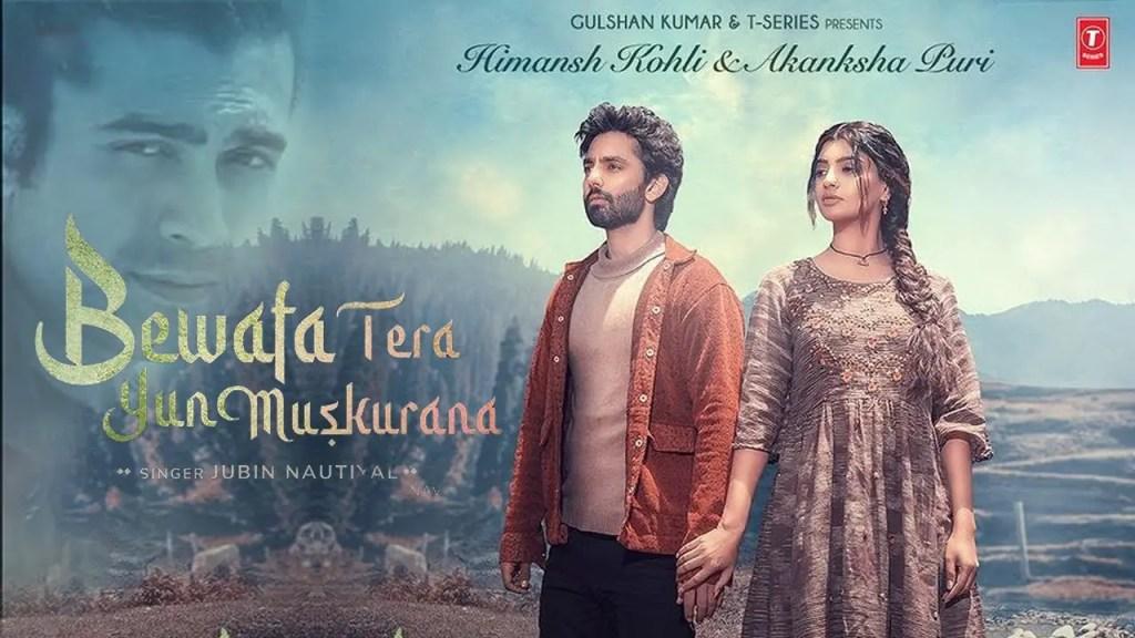Bewafa Tera Muskurana Song by Jubin Nautiyal featuring Himansh Kohli and Akanksha Puri is trending everywhere. Watch the music video here and download the song for free.