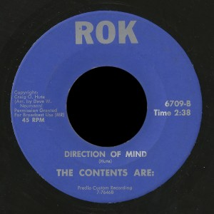 "The first record recorded by The Contents Are: on ROK records ""Direction of Mind"""