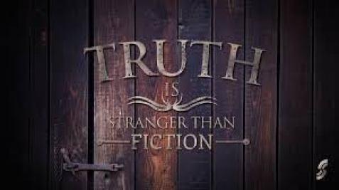 truth stranger than fiction.jpg