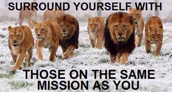 surround-yourself-with-those-on-the-same-mission-as-you