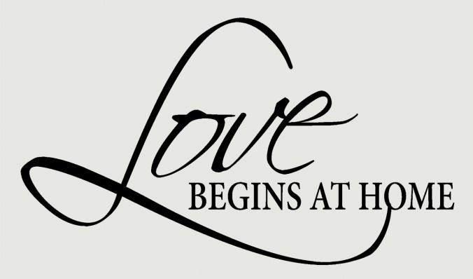 love begins at home.jpg
