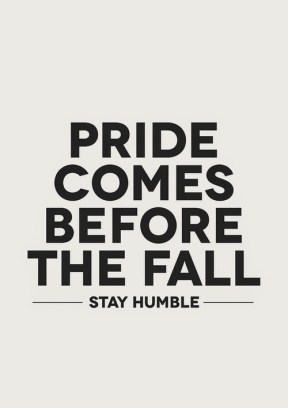 Pride vs. humble