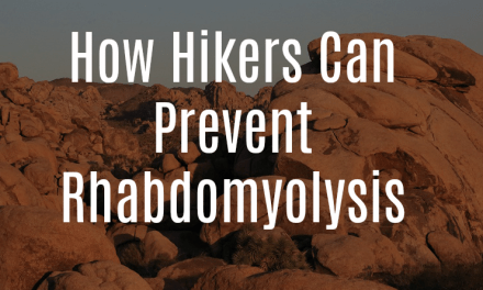 How Hikers Can Prevent Rhabdomyolysis