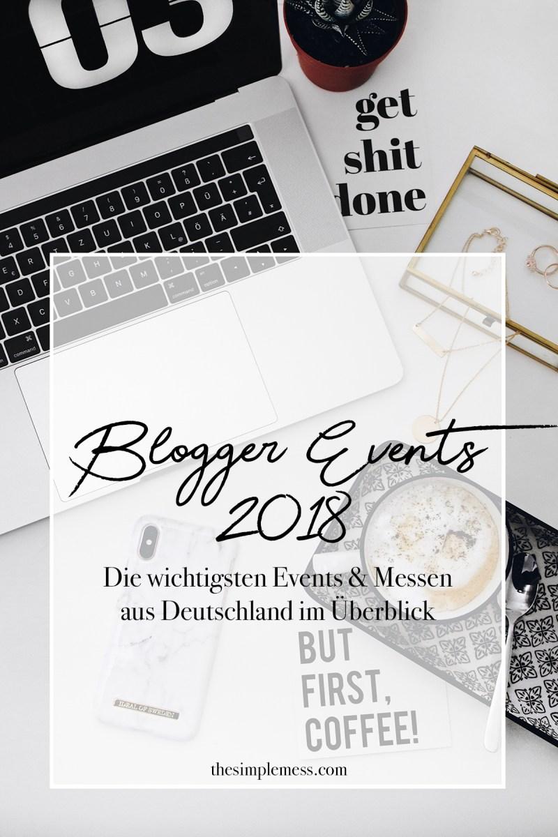 Blogger Events 2018 - Die wichtigsten Events & Messen aus Deutschland im Überblick
