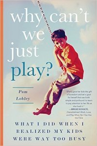 Why Can't We Just Play by Pam Lobley