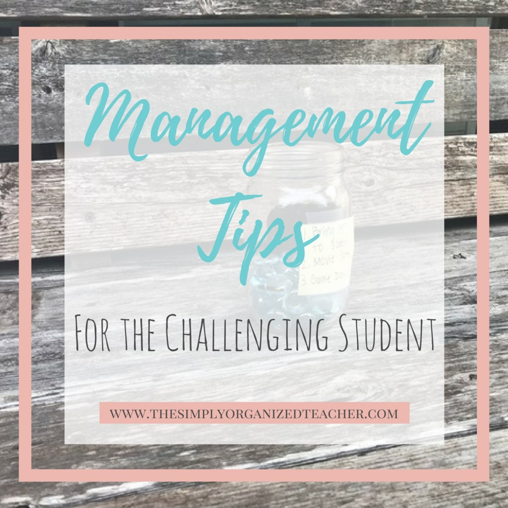 Challenging Students? This post shares some tips I use to help with classroom management and dealing with difficult students