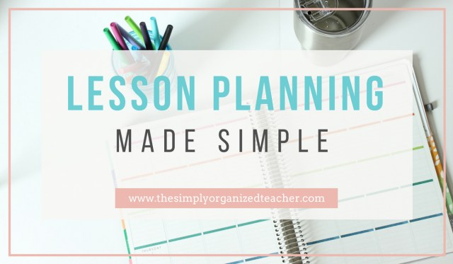 Write Lesson Plans Quickly and Effectively with this Workflow