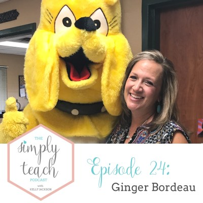 Simply Teach # 24: Ginger Bordeau- Intentional Lesson Planning