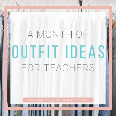 A Month of Outfit Ideas for Teachers
