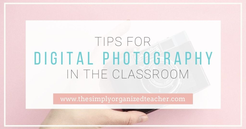 Organize your digital photography from the classroom with these tips.