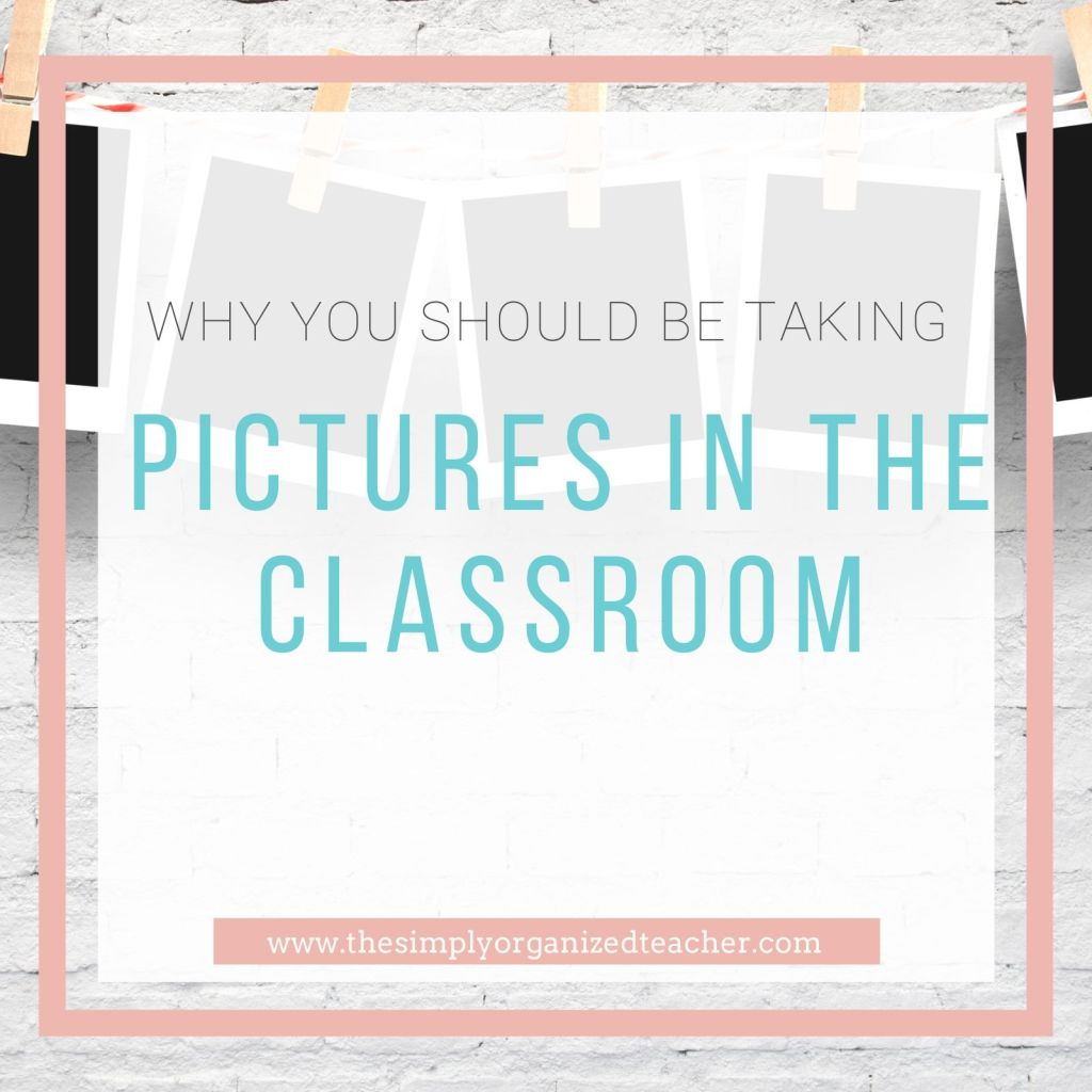 Looking to take more photos in the elementary classroom? This post shares why you should be taking photos of your students and how you can take better pictures.
