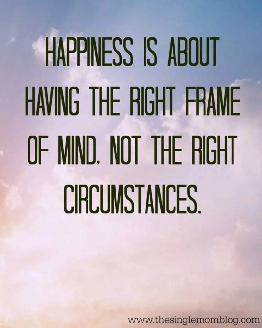 Happiness is About the Right Frame of Mind