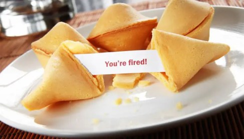 You're Fired Fortune Cookie
