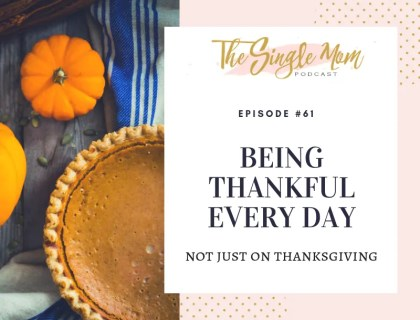 Being thankful every day, not just on Thanksgiving