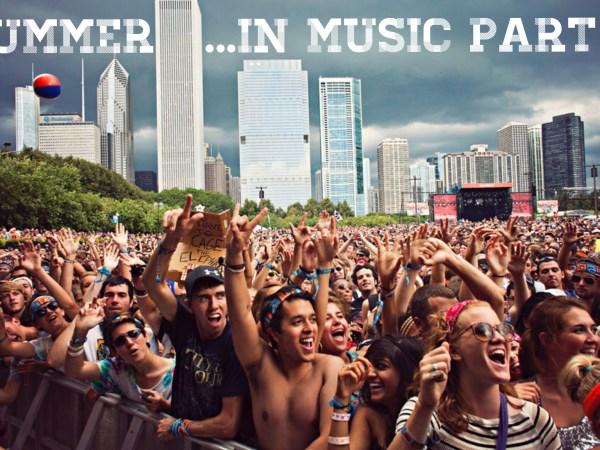 Summer In Music Part 2