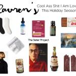 Cool Ass Shit I'm Loving This Holiday Season