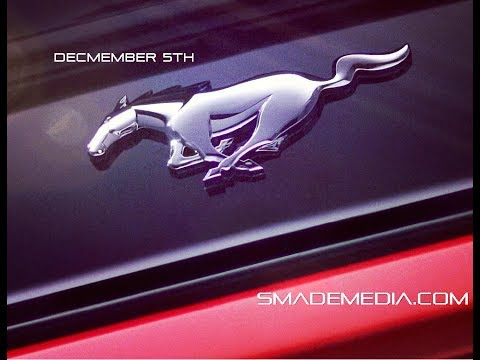 STAY CONNECTED TO SMADEMEDIA FOR FORD DEC 5 MUSTANG UNVEILING – SMADEMEDIA.COM