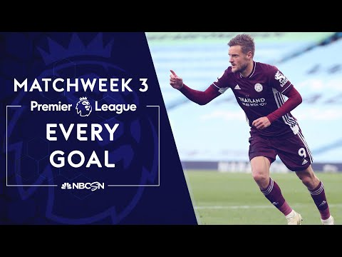 Every Premier League goal from 2020-21 Matchweek 3   NBC Sports