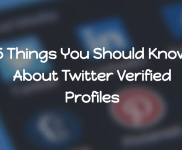 5 Things You Should Know About Twitter Verified Profiles