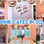 7 Millennial Pink Cafes Restaurants In Singapore To Visit With Your Girlfriends