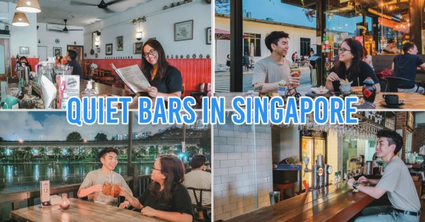 7 Quiet Bars In Singapore To Spend Couple Time Outdoors Without Worrying About Crowds