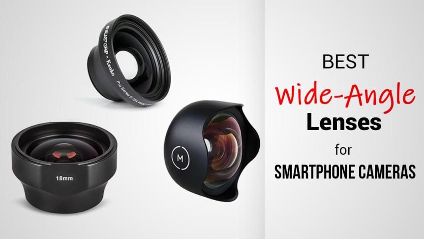 Title- Best Wide-Angle Lenses for Smartphone Cameras