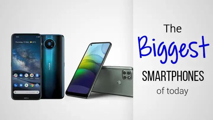 the biggest smartphones of today
