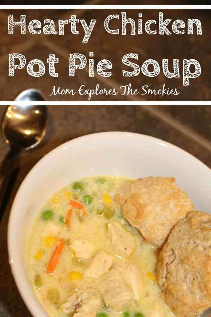 Hearty Chicken Pot Pie Soup Recipe Mom Explores The Smokies