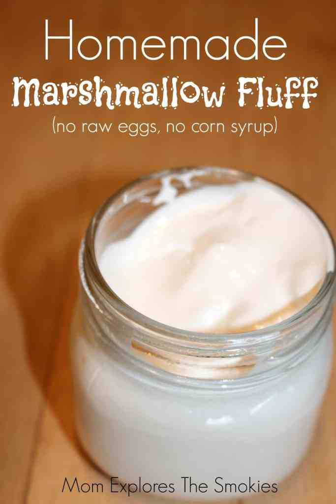 Homemade Marshmallow Fluff, Mom Explores The Smokies