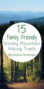 15 Family Friendly Smoky Mountain Hikes, Mom Explores The Smokies