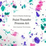 Paint Transfer Process Art