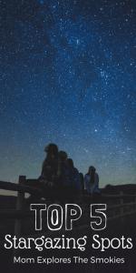 Stargazing in the Smoky Mountains, Mom Explores The Smokies