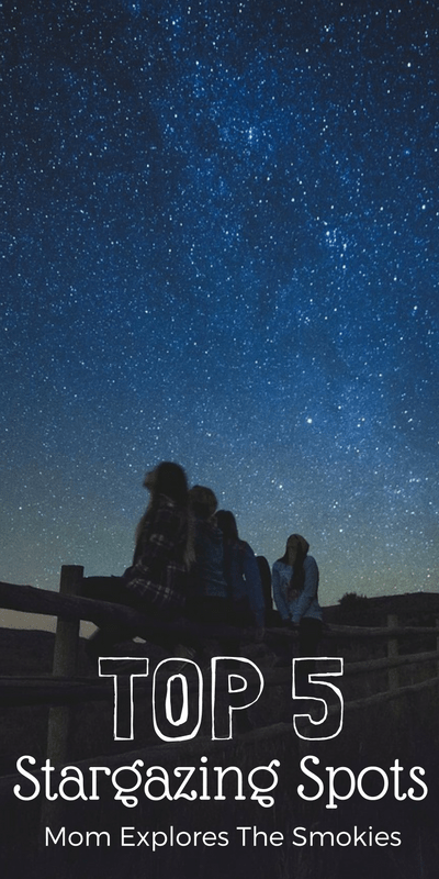 Stargazing in the Smoky Mountains, Mom Explores The Smokies