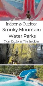 Indoor & Outdoor Smoky Mountain Water Parks, Mom Explores The Smokies